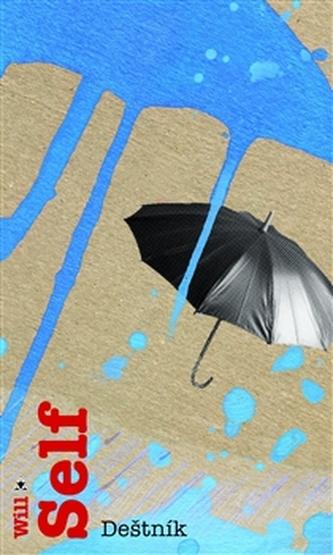 Deštník - Will Self