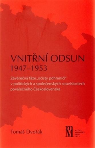 Vnitřní odsun 1947–1953 - Tomáš Dvořák