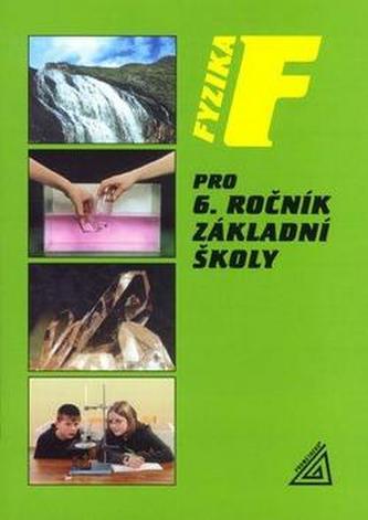Fyzika pro 6 r. ZŠ - Růžena Kolářová; Jiří Bohuněk