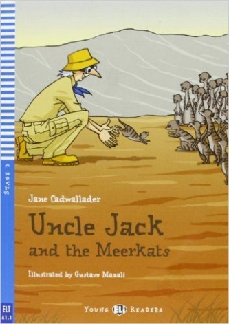 Uncle Jack and the Meerkats - Jane Cadwallader