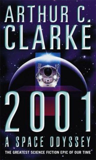 2001 A Space Odyssey - Clarke Arthur C.