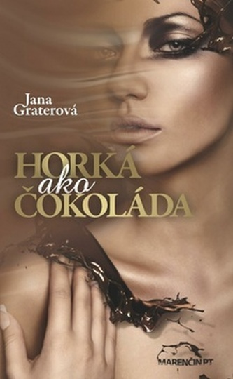 Horká ako čokoláda - Jana Graterová