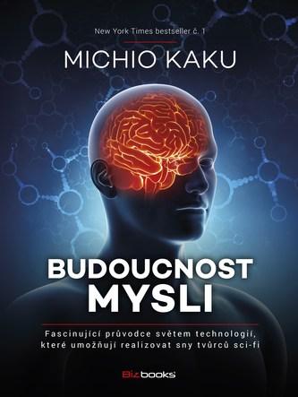 Budoucnost mysli - Michio Kaku