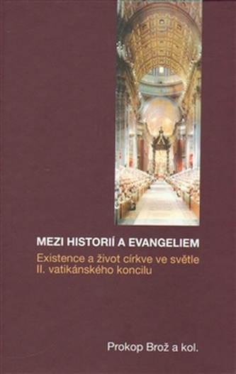 Mezi historií a Evangeliem - kol.
