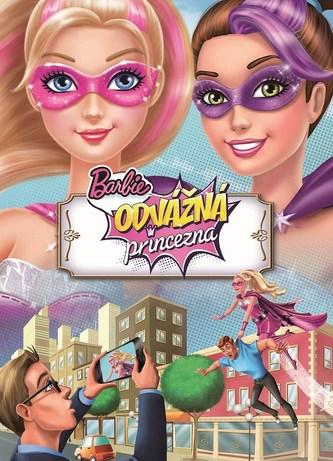 Barbie - Odvážná princezna - Filmový příběh - Mattel