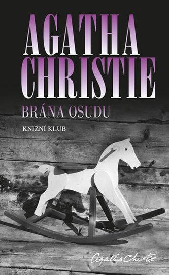 Brána osudu - Christie Agatha