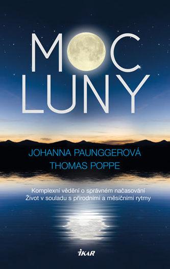 Moc Luny - Paunggerová Johanna, Poppe Thomas