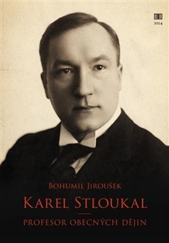 Karel Stloukal - Bohumil Jiroušek