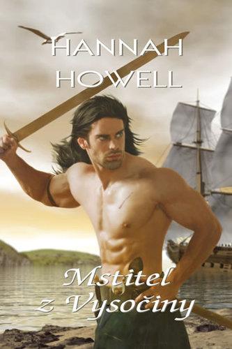 Mstitel z Vysočiny - Howell Hannah