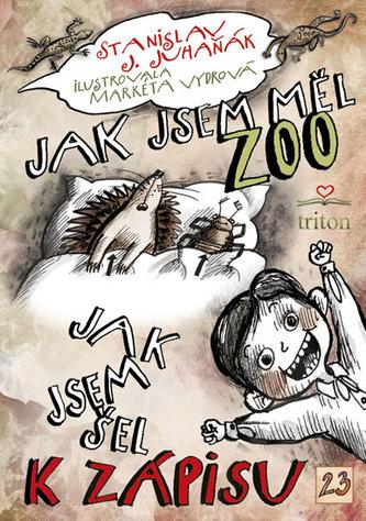 Jak jsem měl ZOO - Stanislav Juhaňák