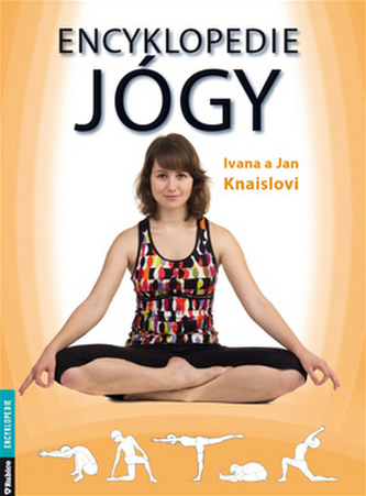 Encyklopedie jógy - Knaislovi Ivana a Jan