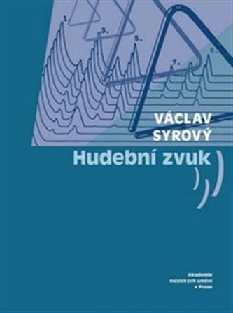 Hudební zvuk - Václav Syrový