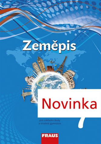Zeměpis 7 pro ZŠ a VG - UČ (nová generace) - Kolektiv autorů