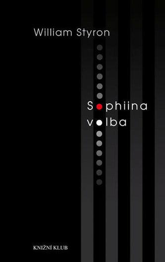 Sophiina volba - Styron William