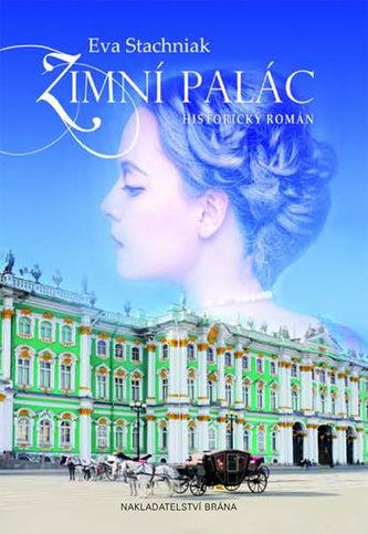 Zimní palác - Stachniak Eva