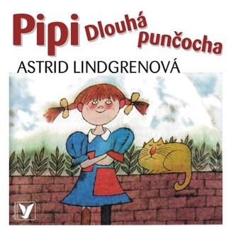 Pipi Dlouhá punčocha - Astrid Lindgrenová, Adolf Born, Veronika Gajerová