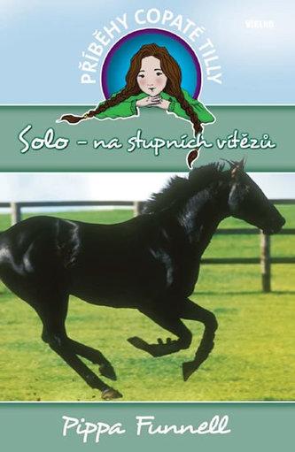 Solo - na stupních vítězů - - Příběhy copaté Tilly 6 - Funnell Pippa