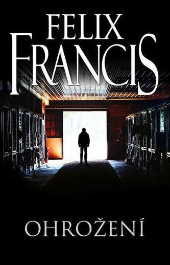 Ohrožení - Francis Felix