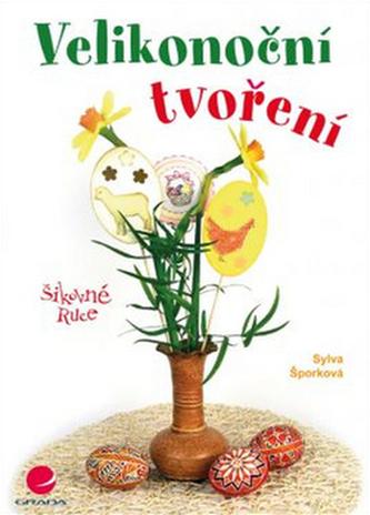 Velikonoční tvoření - Šporková Sylva