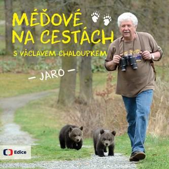 Méďové na cestách JARO - Václav Chaloupek