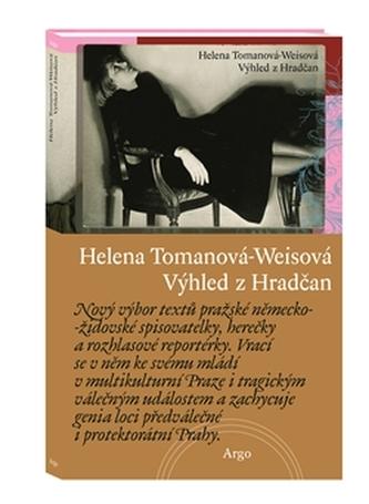Výhled z Hradčan - Helena Tomanová-Weisová