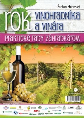 Rok vinohradníka a vinára - Štefan Hronský