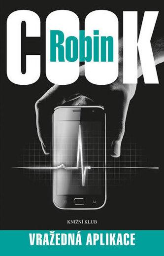 Vražedná aplikace - Cook Robin