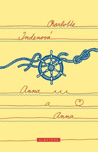 Anna a Anna - Charlotte Indenová