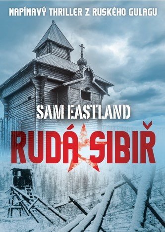 Rudá Sibiř - Sam Eastland