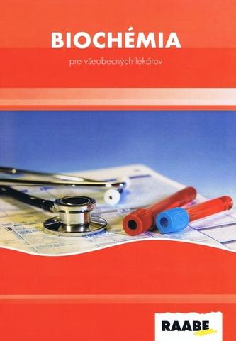 Biochémia pre všeobecných lekárov - Milan Pavlovič; Rudolf Pullmann