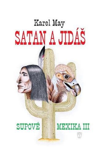 Satan a Jidáš III