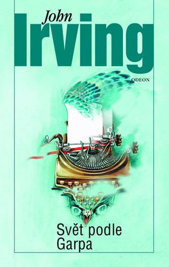 Svět podle Garpa - Irving John