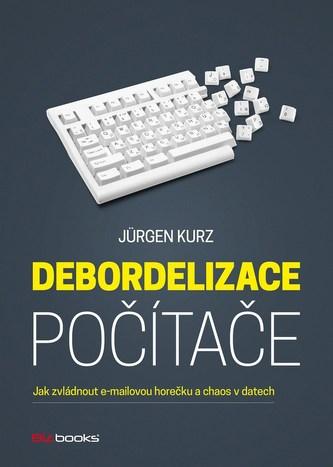Debordelizace počítače - Jürgen Kurz