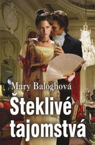 Šteklivé tajomstvá - Mary Baloghová