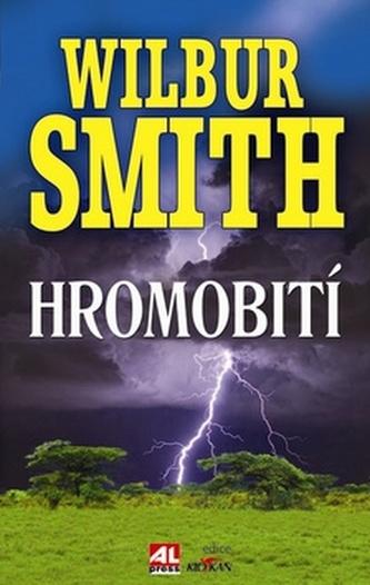 Hromobití - Smith Wilbur