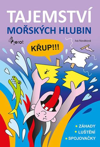 Tajemství mořských hlubin - Iva Nováková