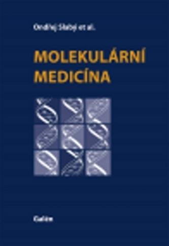 Molekulární medicína - Ondřej Slabý