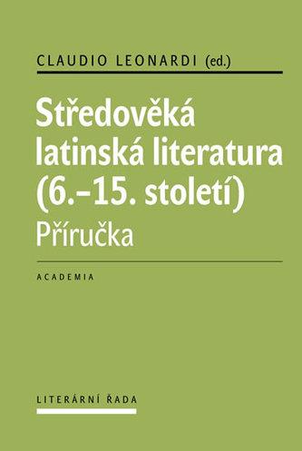 Středověká latinská literatura (6.-15. století) - Claudio Leonardi