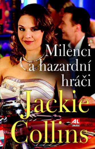 Milenci a hazardní hráčí - Collins Jackie