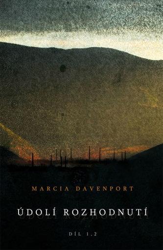 Údolí Rozhodnutí - Marcia Davenport