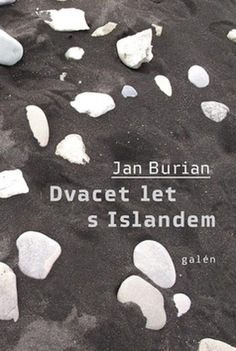 Dvacet let s Islandem - Jan Burian