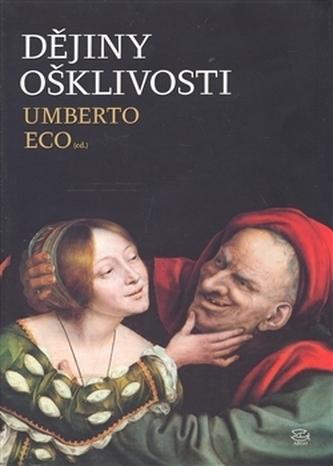 Dějiny ošklivosti - Umberto Eco
