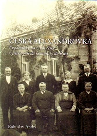 Česká Alexandrovka - Bohuslav Andrš