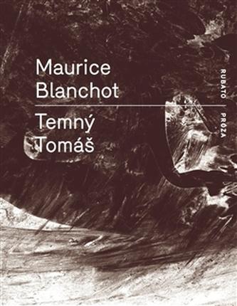 Temný Tomáš - Maurice Blanchot