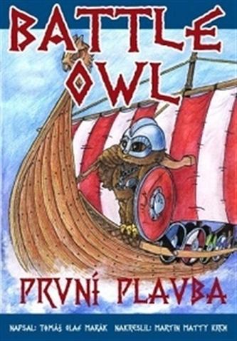 Battle Owl - První plavba - Tomáš Olaf Marák