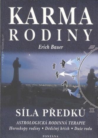 Karma rodiny - Síla předků - Bauer Erich