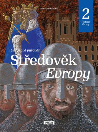 Středověk Evropy - Historie Evropy 2 - Fučíková Renata