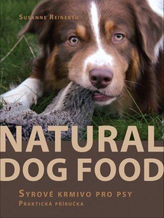 Natural Dog Food - Syrové krmivo pro psy