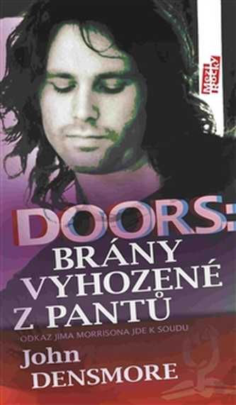 Doors: Dveře vyhozené z pantů - John Densmore