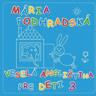 Veselá angličtina pre deti 3 - Spievankovo